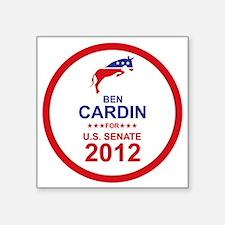 "2012_ben_cardin_main Square Sticker 3"" x 3"""