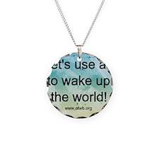 WaketheWorld2 Necklace