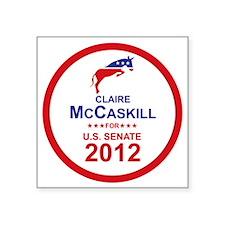 """2012_claire_mccaskill_main Square Sticker 3"""" x 3"""""""