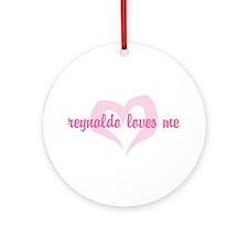 """reynaldo loves me"" Ornament (Round)"