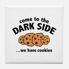 Come To The Dark Side Tile Coaster