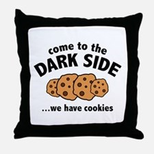 Come To The Dark Side Throw Pillow