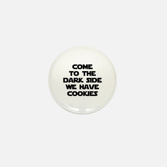 Come To The Dark Side Mini Button (10 pack)