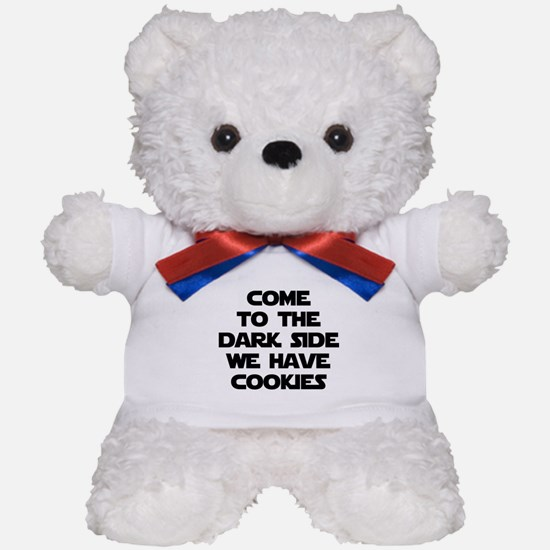 Come To The Dark Side Teddy Bear