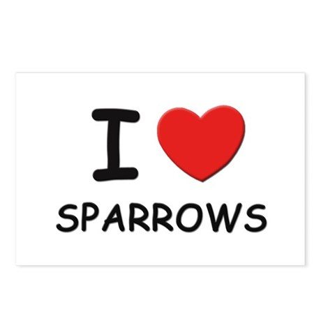 I love sparrows Postcards (Package of 8)