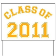 class-of-2011_yellow Yard Sign