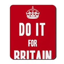 Do it for Britain Poster - Red Mousepad