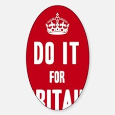 Do it for Britain Poster - Red Decal