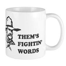 Fightin words-1 Mug