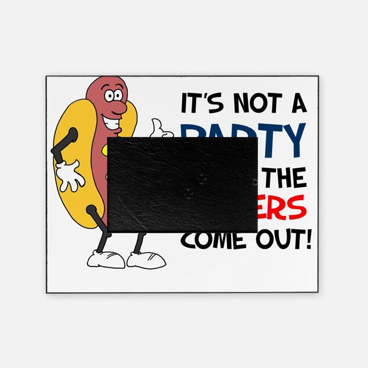 Party Until Wieners Come Out Picture Frame