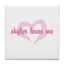 """skyler loves me"" Tile Coaster"
