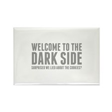 Welcome To The Dark Side Rectangle Magnet