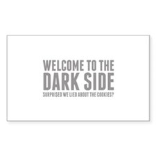 Welcome To The Dark Side Decal