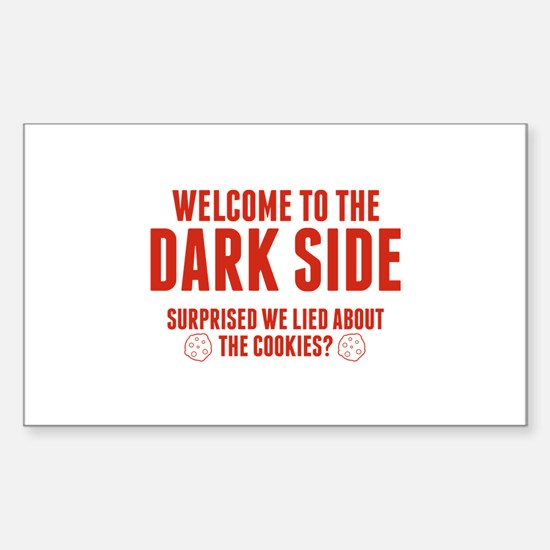 Welcome To The Dark Side Sticker (Rectangle)