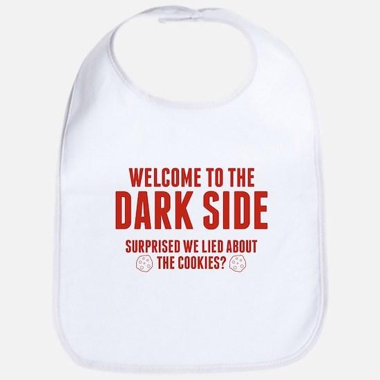 Welcome To The Dark Side Bib