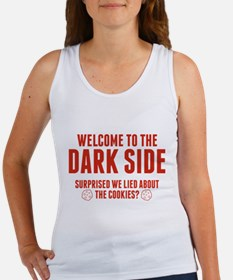 Welcome To The Dark Side Women's Tank Top