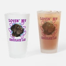 lovin_choc lab_dark Drinking Glass