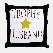 Trophy Husband T-Shirt White Throw Pillow