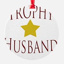 Trophy Husband T-Shirt White Ornament