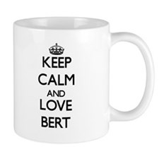 Keep Calm and Love Bert Mugs