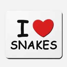 I love snakes Mousepad