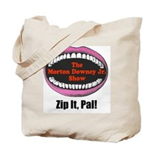 zipitloudmouth Tote Bag