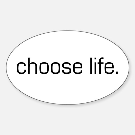 Choose Life Oval Decal