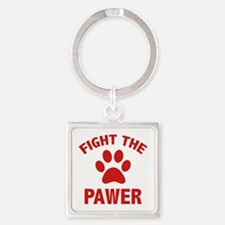 Fight The Pawer Square Keychain