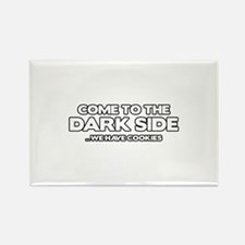 Come To The Dark Side Rectangle Magnet