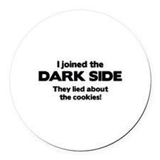 I Joined The Dark Side Round Car Magnet
