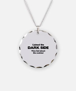 I Joined The Dark Side Necklace