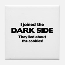 I Joined The Dark Side Tile Coaster