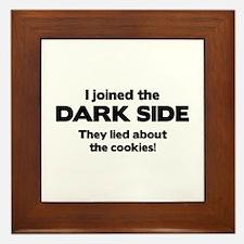 I Joined The Dark Side Framed Tile