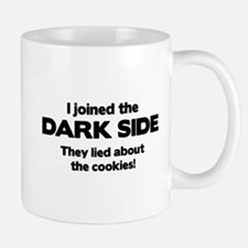 I Joined The Dark Side Mug