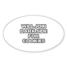 Will Join Dark Side For Cookies Decal