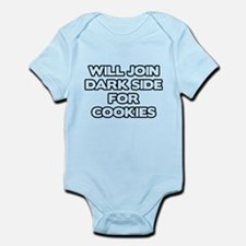 Will Join Dark Side For Cookies Infant Bodysuit
