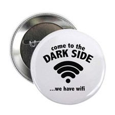 "Come To The Dark Side 2.25"" Button (100 pack)"