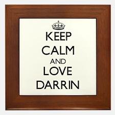 Keep Calm and Love Darrin Framed Tile