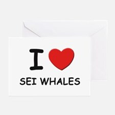 I love sei whales Greeting Cards (Pk of 10)