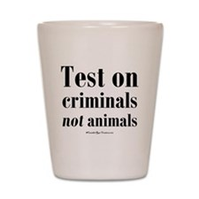 testcriminals_sq Shot Glass