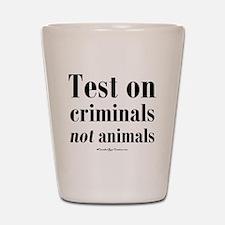 testcriminals_sq Shot Glass