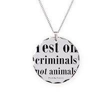 testcriminals_sq Necklace