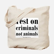 testcriminals_sq Tote Bag