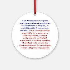 First Amendment the truth Round Ornament