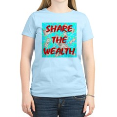Share The Wealth Women's Pink T-Shirt