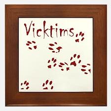 vicktims Framed Tile