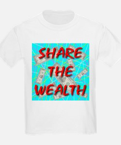 Share The Wealth Kids T-Shirt