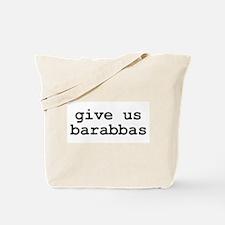 """""""barrabas"""" Tote Bag"""