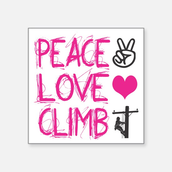 "peace love climb pink Square Sticker 3"" x 3"""