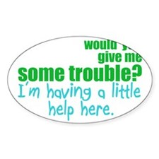 newbietroublewh Decal